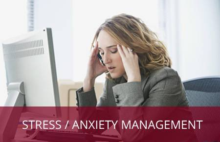Stress / Anxiety Management